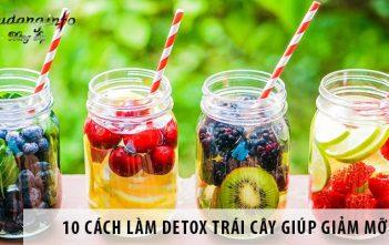 10 cách làm detox trái cây giúp giảm mỡ bụng, đẹp da