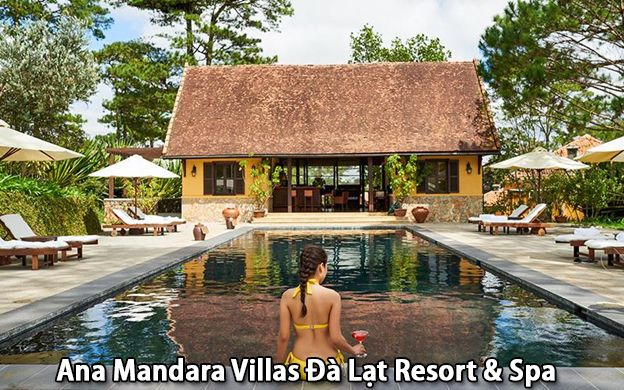 Ana Mandara Villas Đà Lạt Resort & Spa