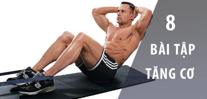8 bài tập tăng cơ bắp toàn thân cho nam giới