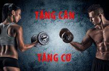 2 lưu ý giúp phái mạnh tăng cân tăng cơ hiệu quả