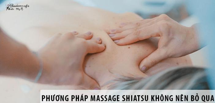 Massage Shiatsu - Phương Pháp Massage Không Nên Bỏ Qua