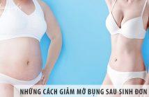 Những cách giảm mỡ bụng sau sinh đơn giản, hiệu quả