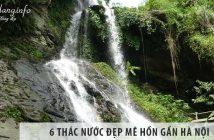 Top 6 thác nước đẹp mê hồn gần Hà Nội